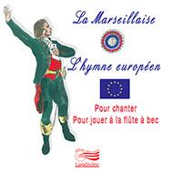 La Marseillaise & l'Hymne européen - CD
