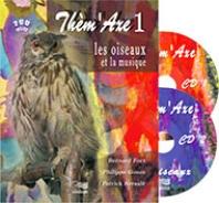 Thèm'Axe 1 : Les oiseaux - Livre + 2 CD