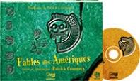 2- Fables des Amériques - Livre + 2 CD