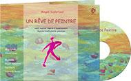 Un rêve de peintre - Livre + 1 CD