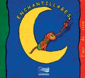 2 - Enchantillages - CD Audio