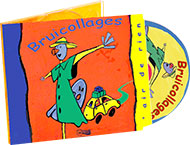 4 - Bruicollages - CD Audio