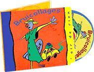 4 - Bruicollages - CD Audio