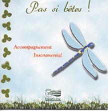 """Pas si bêtes ! - CD """"Play-back"""""""