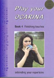 Play your ocarina  Livre 4 - 1 Livre + CD Audio