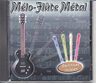 Mélo - flûte Métal - 1 CD Audio