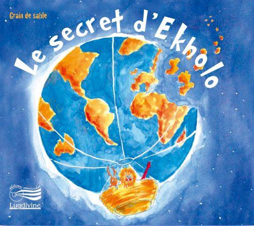 CD Le secret d'Ekholo