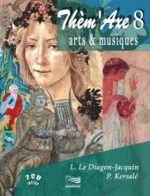 Thèm'Axe 8 : Arts et Musiques - dossier magistral