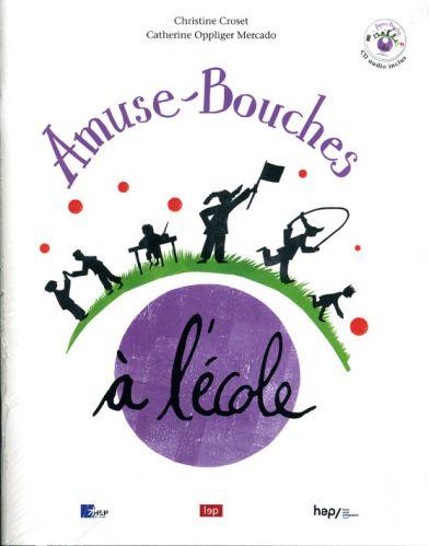 Amuse-Bouches : à l'école (Ouvrage + CD audio)