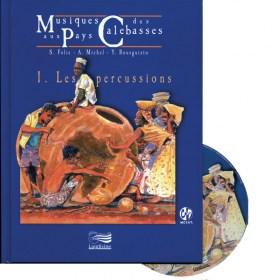 Musiques aux pays des calebasses 1 : Les Percussions - Livre + CD